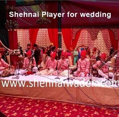 Shehnai Player for Wedding Delhi